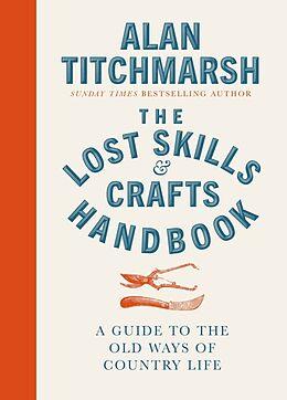 Fester Einband Lost Skills and Crafts Handbook von Alan Titchmarsh