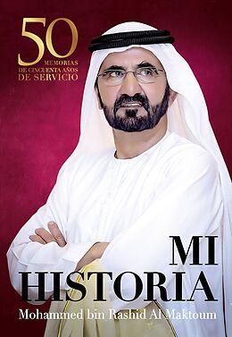 E-Book (epub) Mi historia von Mohammed Bin Rashid Al Maktoum