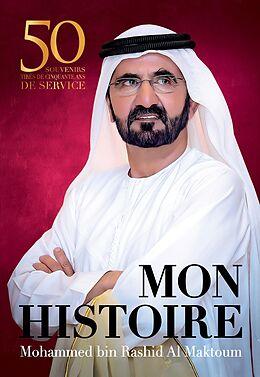 E-Book (epub) Mon histoire von Mohammed Bin Rashid Al Maktoum