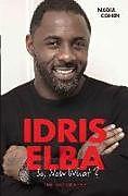 Kartonierter Einband Idris Elba von Nadia Cohen