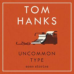 Livre Audio CD Uncommon Type von Tom Hanks