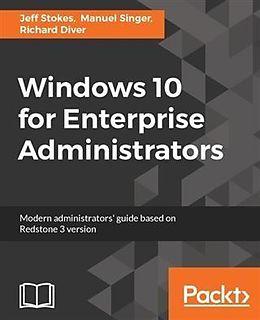 E-Book (pdf) Windows 10 for Enterprise Administrators von Jeff Stokes