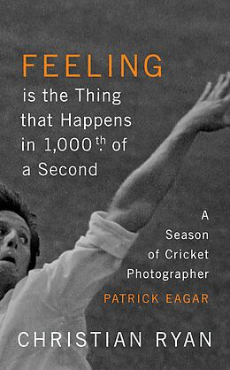 E-Book (epub) Feeling is the Thing that Happens in 1000th of a Second von Christian Ryan