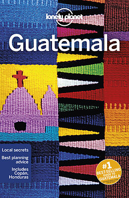 Kartonierter Einband Lonely Planet Guatemala von Paul Clammer, Ray Bartlett, Celeste Brash