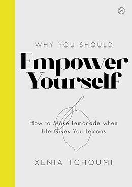 Kartonierter Einband Empower Yourself von Xenia Tchoumi