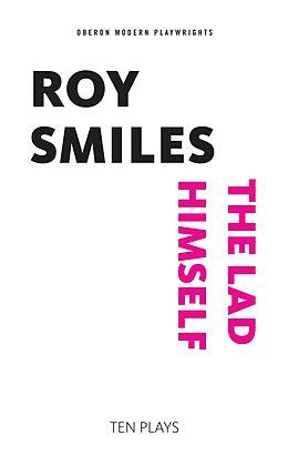 E-Book (epub) The Lad Himself von Roy Smiles
