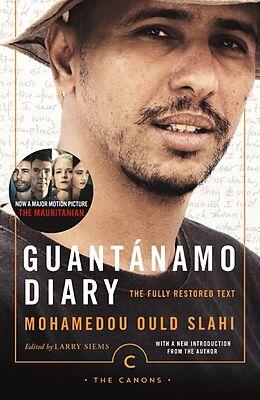 Kartonierter Einband Guantánamo Diary von Mohamedou Ould Slahi