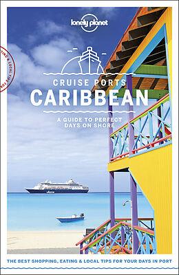 Fester Einband Cruise Ports Caribbean von Ray Bartlett, Paul Clammer, Alex Egerton