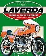 Kartonierter Einband Laverda Twins & Triples Bible von Ian Falloon