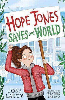 E-Book (epub) Hope Jones Saves the World von Josh Lacey