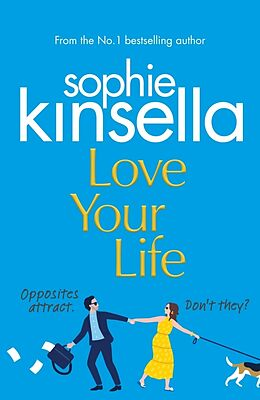 Kartonierter Einband Love Your Life von Sophie Kinsella