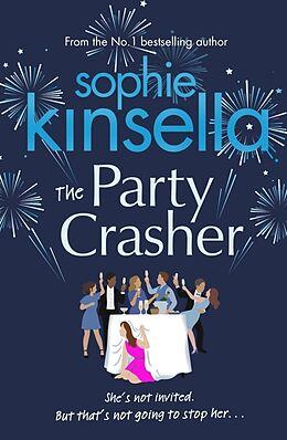 Kartonierter Einband The Party Crasher von Sophie Kinsella