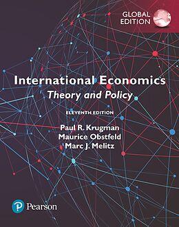 E-Book (epub) International Economics: Theory and Policy, Global Edition von Paul R. Krugman, Maurice Obstfeld, Marc Melitz