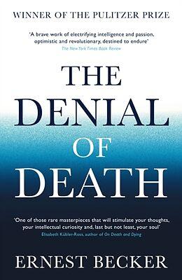 Couverture cartonnée The Denial of Death de Ernest Becker