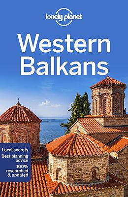 Couverture cartonnée Lonely Planet Western Balkans de Peter Dragicevich, Mark Baker, Stuart Butler