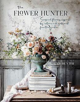 Fester Einband The Flower Hunter von Lucy Hunter