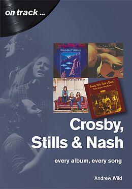 E-Book (epub) Crosby, Stills and Nash von Andrew Wild