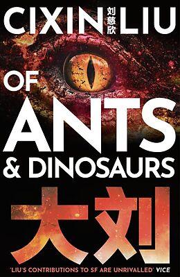 Kartonierter Einband Of Ants and Dinosaurs von Cixin Liu
