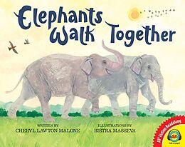 E-Book (epub) Elephants Walk Together von Cheryl Lawton Malone
