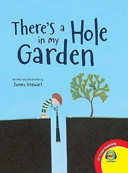 E-Book (pdf) There's a Hole in my Garden von James Stewart