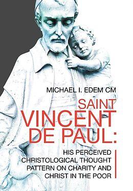 Fester Einband Saint Vincent De Paul von Michael I. Edem CM