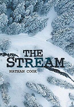 Fester Einband The Stream von Nathan Cook