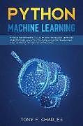 Kartonierter Einband python machine learning von Tony F. Charles