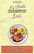 Fester Einband My Ultimate Diabetic Diet von Lucia Fore