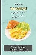 Kartonierter Einband Diabetic Cookbook for Your Lunch & Dinner von Lucia Fore
