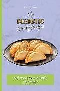 Kartonierter Einband My Diabetic Daily Recipes von Lucia Fore