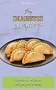 Fester Einband My Diabetic Daily Recipes von Lucia Fore