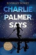 Kartonierter Einband Charlie Palmer Says von Beverley Bowry