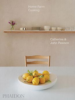 Fester Einband Home Farm Cooking von John Pawson, Catherine Pawson