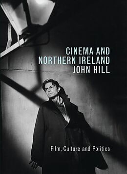 E-Book (epub) Cinema and Northern Ireland von John Hill