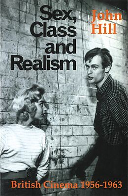 E-Book (epub) Sex, Class and Realism von John Hill