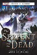 Kartonierter Einband The Serpent & The Dead von Anna Stephens