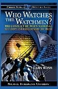 Fester Einband Who Watches the Watchmen? The Conflict Between National Security and Freedom of the Press von Gary Ross