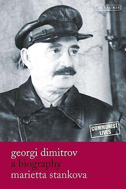 Fester Einband Georgi Dimitrov von Marietta (London School of Economics) Stankova