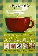Kartonierter Einband Starting and Running a Sandwich-Coffee Bar, 2nd Edition von Stephen Miller