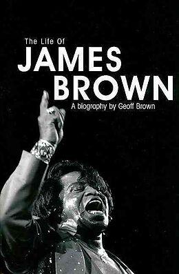Kartonierter Einband Life of James Brown von Geoff Brown