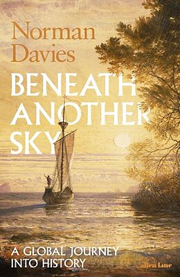 Fester Einband Beneath Another Sky von Norman Davies