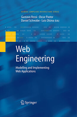 E-Book (pdf) Web Engineering: Modelling and Implementing Web Applications von Gustavo Rossi, Oscar Pastor, Daniel Schwabe