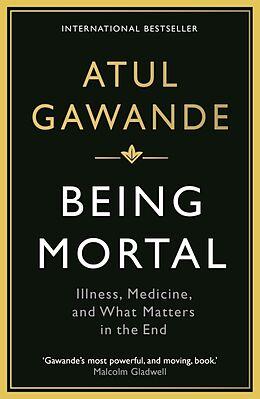 Kartonierter Einband Being Mortal von Atul Gawande