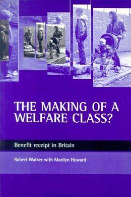 E-Book (pdf) making of a welfare class? von Robert Walker