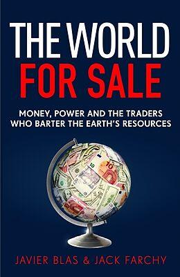 Fester Einband The World for Sale von Javier Blas, Jack Farchy