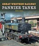 Fester Einband Great Western Railway Pannier Tanks von Robin Jones