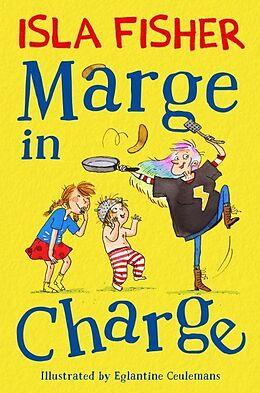 Kartonierter Einband Marge in Charge von Isla Fisher