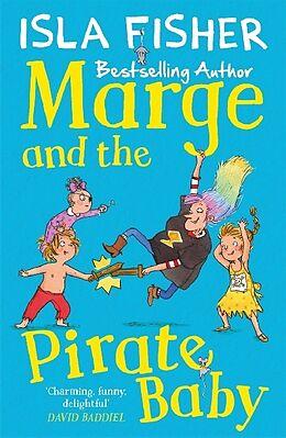 Kartonierter Einband Marge and the Pirate Baby von Isla Fisher