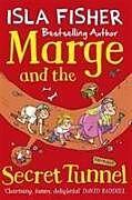 Kartonierter Einband Marge and the Secret Tunnel von Isla Fisher