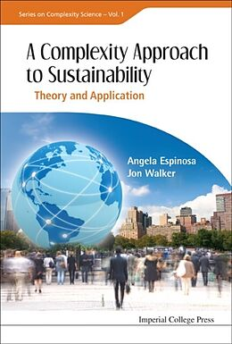 E-Book (pdf) Complexity Approach To Sustainability, A: Theory And Application von ESPINOSA ANGELA ET AL